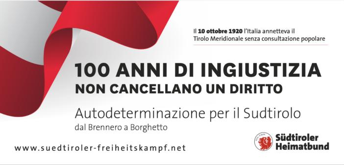 """""""100 anni di ingiustizia non creano neanche un giorno di giustizia"""" –  Campagna di manifesti organizzata in tutto il Tirolo e nella patria Austria"""